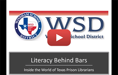 Literacy Behind Bars: Inside the World of Texas Prison Librarians
