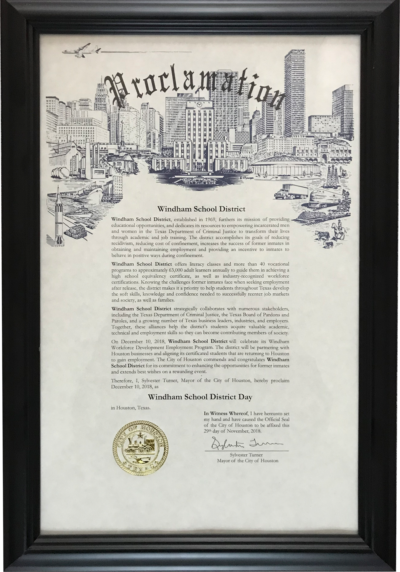 """The City of Houston commends the Windham School District for its commitment to enhancing the opportunities for former inmates and wishes the district continued success in its worthy endeavor."""