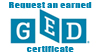 Request an earned GED certificate