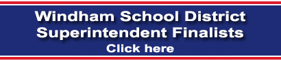 Windham School District Superintendent Finalists